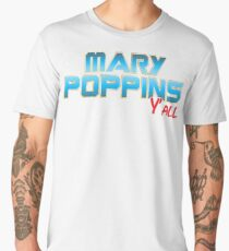 Mary Poppins Y'all Men's Premium T-Shirt