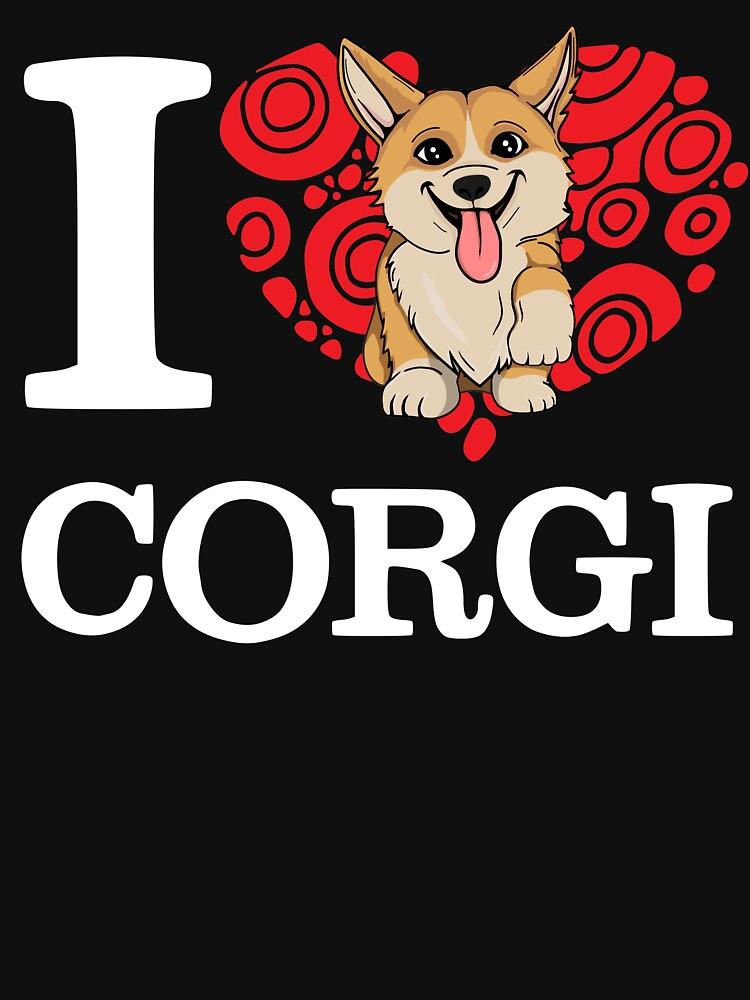 I Love Corgi T-shirt by LiqueGifts