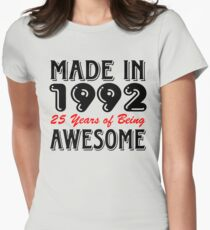 Made In 1992 25 Years of Being Awesome  Womens Fitted T-Shirt