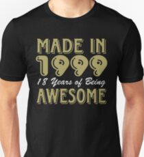 Made In 1999 18 Years of Being Awesome T-Shirt