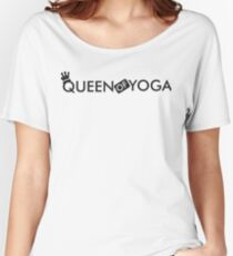 Queen of yoga Women's Relaxed Fit T-Shirt