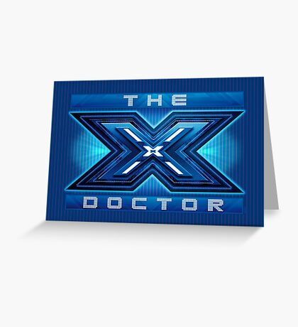The X Doctor Greeting Card