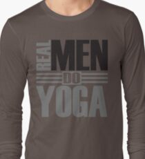 Real men do yoga Long Sleeve T-Shirt