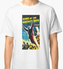 King of The Rocket Men Classic T-Shirt