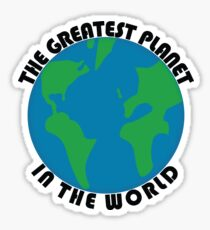 The Greatest Planet In The World Sticker