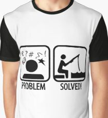 Fishing: Problem Solved Graphic T-Shirt