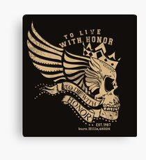 To Live With Honor - To Die With Honor, Racing design  Canvas Print