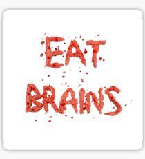 Eat Brains  Sticker
