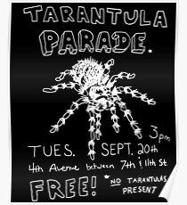 Tarantula Parade Poster