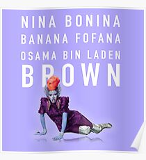 Nina Bonina Banana Fofana Osama Bin Laden Brown Poster