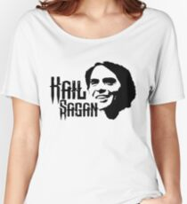 Hail Sagan Women's Relaxed Fit T-Shirt