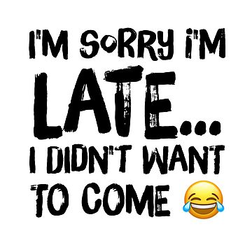 Sorry I'm late... by samiluan