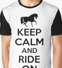 Keep calm and ride on Graphic T-Shirt