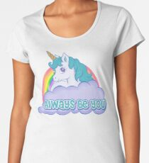 Always Be You Premium Scoop T-Shirt