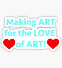 LOVE OF ART Sticker