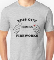 This Guy Loves Fireworks 4th Of July Unisex T-Shirt