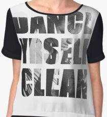 Dance Yrself Clean Chiffon Top