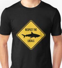 Respect The Locals Unisex T-Shirt