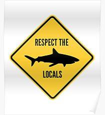 Respektiere die Einheimischen Poster