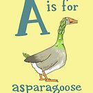 A is for Asparagoose by veronicafannin
