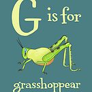 G is for Grasshoppear by veronicafannin