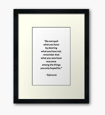 EPICURUS STOIC PHILOSOPHY QUOTE Framed Print