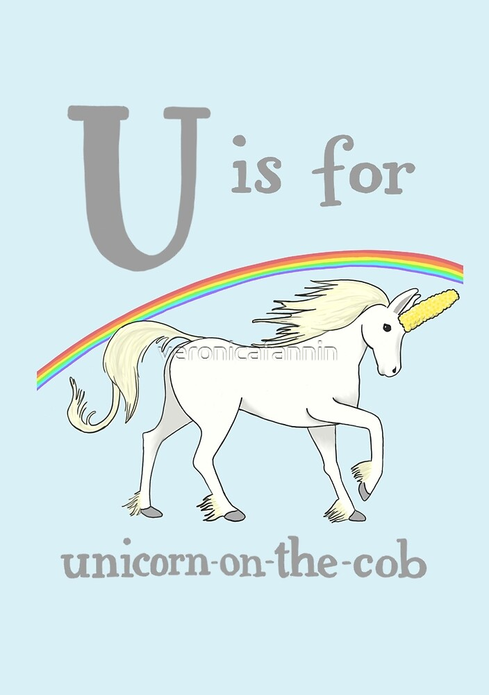 U is for Unicorn-on-the-cob by veronicafannin