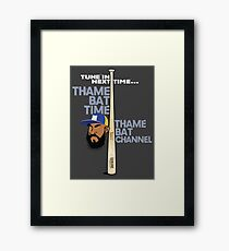 Tune In Next Time...Thame Bat Time, Thame Bat Channel Framed Print