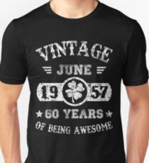 Birthday June 1957 60 Years Of Being Awesome Unisex T-Shirt