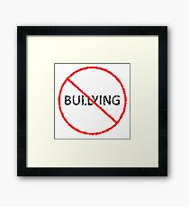 No Bullying Framed Print