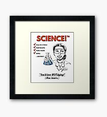 SCIENCE! - You'll Love NOT Dying! (Also, lasers.) Framed Print