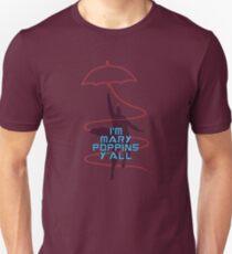 I'm Mary Poppins y'all Funny T-Shirt