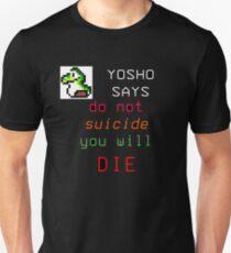 YOSHO SAYS Unisex T-Shirt