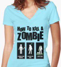 How To Kill A Zombie - T-shirt Women's Fitted V-Neck T-Shirt