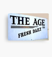 The Age = Fresh Daily Canvas Print