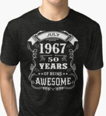 50th Birthday Gift Born in July 1967, 50 years of being awesome Tri-blend T-Shirt