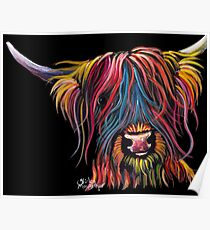 Scottish Hairy Highland Cow ' SWEET PEA ' by Shirley MacArthur Poster
