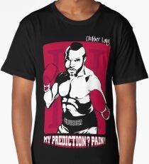 My prediction? Pain! Long T-Shirt