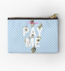 Fuck you. Pay me. blue pouch Studio Pouch