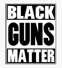 black guns matter shirt Photographic Print