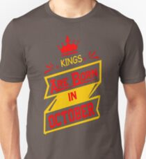 Kings Are Born In October Tshirt T-Shirt  Unisex T-Shirt