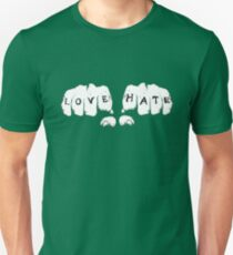 Love Hate Unisex T-Shirt