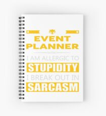 EVENT PLANNER - SARCASM TEES AND HOODIE Spiral Notebook