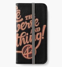Life the Universe and Everything - Hitchikers guide iPhone Wallet/Case/Skin