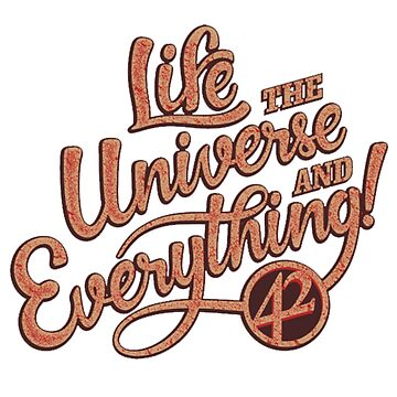 Life the Universe and Everything - Hitchikers guide by DoxFox