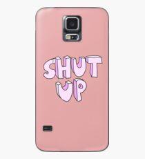 Halt den Mund Hülle & Klebefolie für Samsung Galaxy
