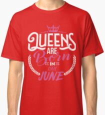 26th Birthday Gift For Women, Queens are born in June 1991 Classic T-Shirt