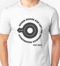 Roger Moore Has Left The Chiswick Roundabout (Alan Partrigde Joke) Unisex T-Shirt
