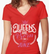 20th Birthday Gift For Women, Queens are born in June 1997 Women's Fitted V-Neck T-Shirt