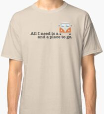 ALL I NEED (bus) Classic T-Shirt